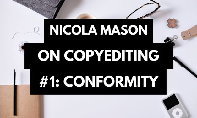 The First C of Good Copyediting: Conformity