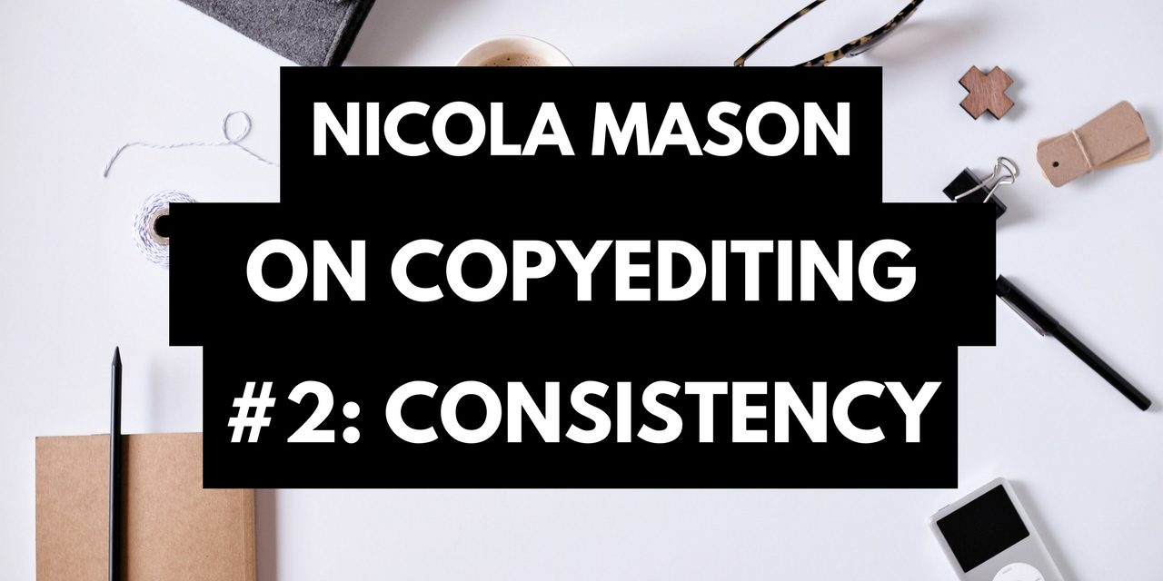 The Second C of Good Copyediting: Consistency
