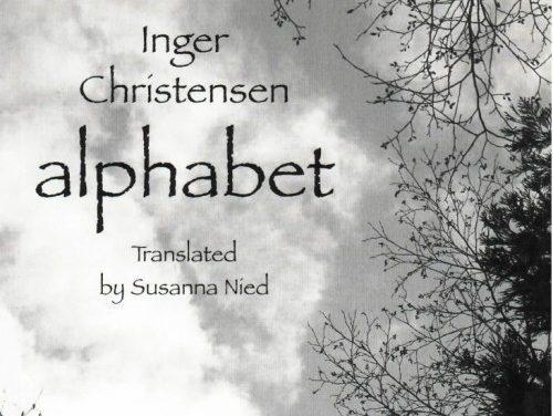 What We're Reading: Inger Christensen's Alphabet